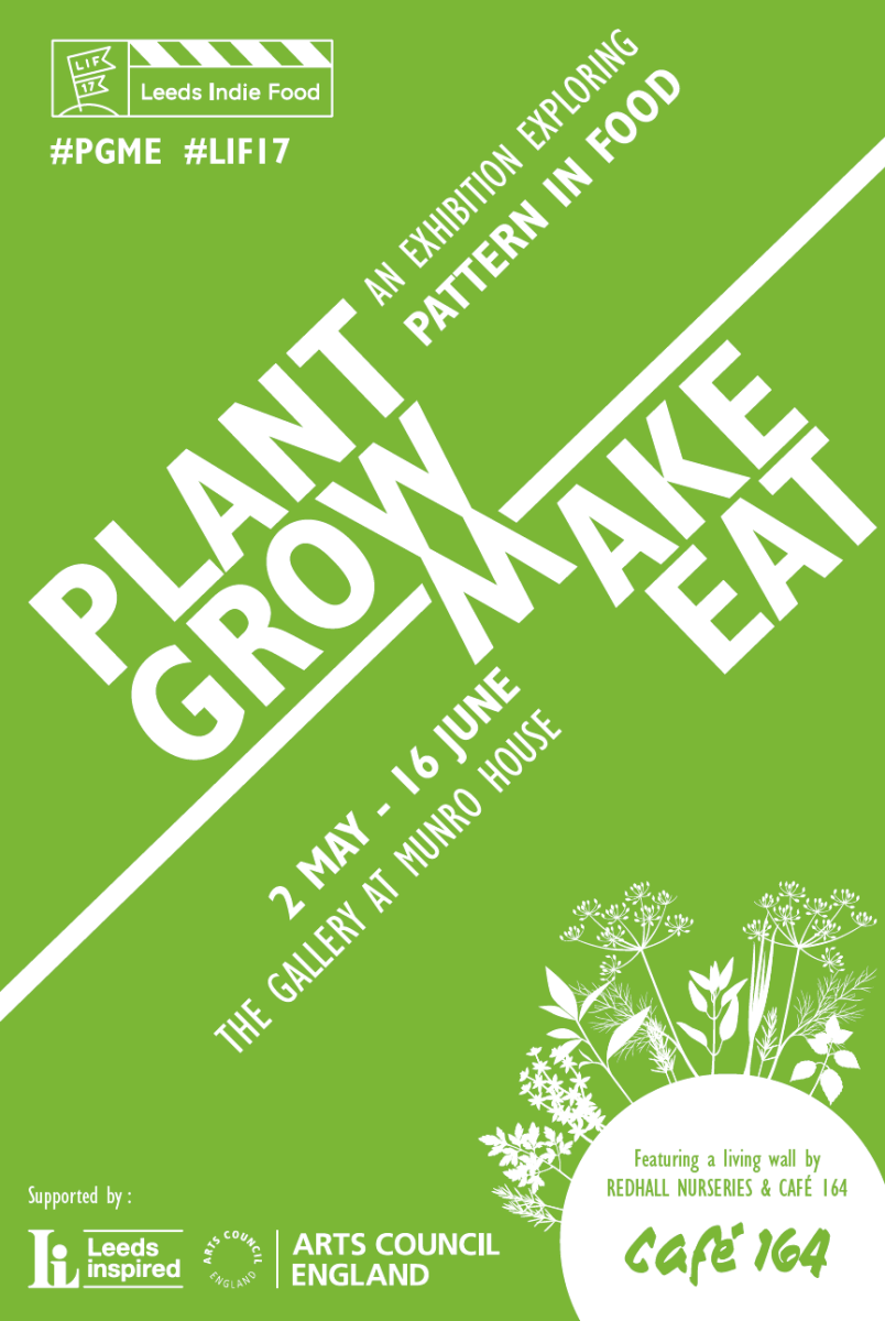 Plant Grow Make Eat, May 2017