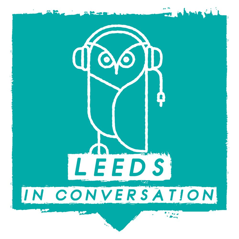 Leeds in Conversation Podcast