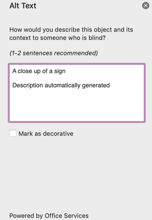 "A screenshot from Microsoft Word showing the side panel to edit Alt text. It shows a dialog to edit alt text or mark it as decorative. It advices 1-2 sentences and states ""How would you describe this object and its context to someone who is blind"""