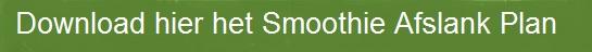 leefnugezonderBUTTONdownload-hier-het-smoothie-afslankplan