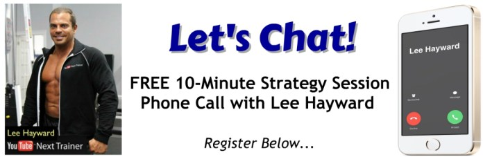 Free 10-Minute Strategy Session Call with Lee Hayward
