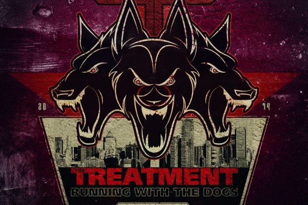 The Treatment – Running With The Dogs