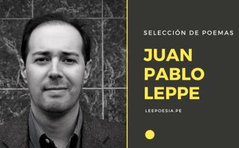 Poemas de Juan Pablo Leppe