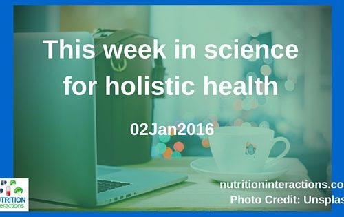 Yes, oats can help with type 2 diabetes! This Week in Science for Holistic Health – 02Jan2016
