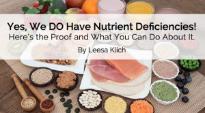 yes we do have nutrient deficiencies