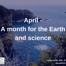 April – A month for the Earth and science