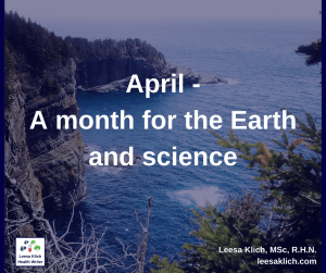 April - A month for the Earth and science