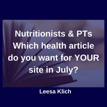 Which health article do you want for YOUR site in July?