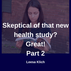 Skeptical of health study