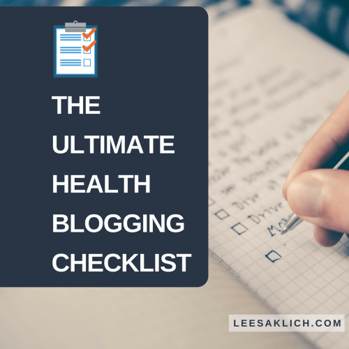 The ultimate health blogging checklist