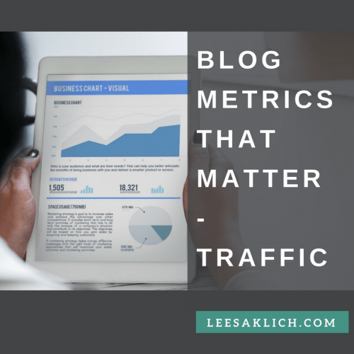 Blog metrics that matter – Traffic over time