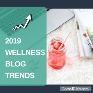 2019 wellness blog trends