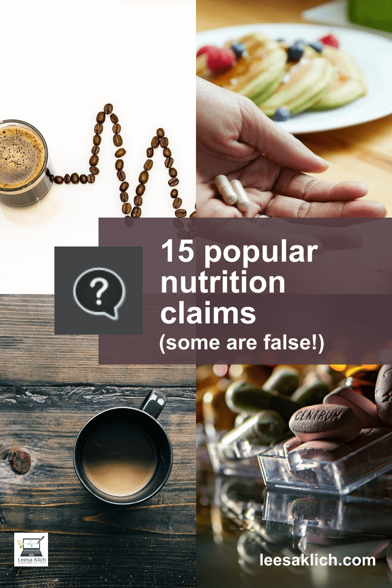 15 popular nutrition claims (some are false!)