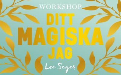 Premiär!!! Ditt Magiska Jag– workshop