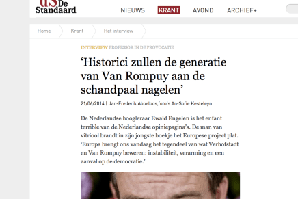 Ewald Engelen 'Historici zullen de generatie van Van Rompuy aan de schandpaal nagelen'