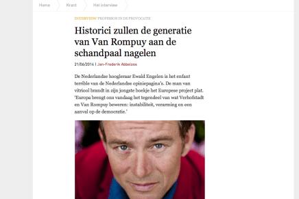 """Ewald van Engelen over Europese Mythes (verschenen bij Leesmagazijn); """"Historici zullen de generatie van Van Rompuy aan de schandpaal nagelen"""""""
