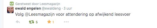 eEwald engelen @ewaldeng  ·  Volg @Leesmagazijn voor attendering op afwijkend leesvoer