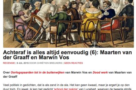 Achteraf is alles altijd eenvoudig (6): Maarten van der Graaff en Marwin Vos RECENSIE | 9 JUL 2015 DOOR CHRÉTIEN BREUKERS