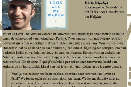 Longlist Europese Literatuurprijs : Radeloos als we waren Bariş Biçakçi. Vertaald uit het Turks door Hanneke van der Heijden