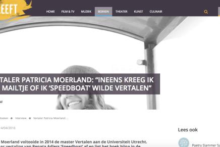 """VERTALER PATRICIA MOERLAND: """"INEENS KREEG IK EEN MAILTJE OF IK 'SPEEDBOAT' WILDE VERTALEN"""""""