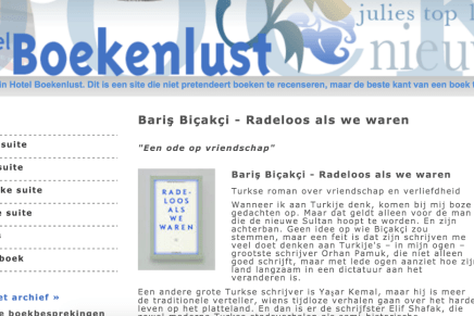 """Bariş Biçakçi – Radeloos als we waren """"Een ode op vriendschap"""" Turkse roman over vriendschap en verliefdheid, Hotel Boekenlust"""