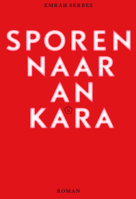 Ankara, Sporen naar Ankara, Emrah Serbes