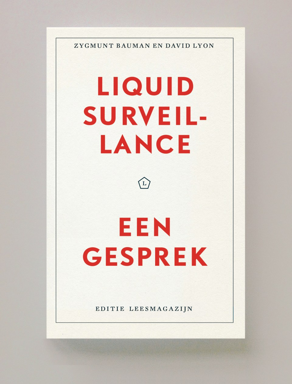 Liquid surveillance Bauman Lyon leesmagazijn