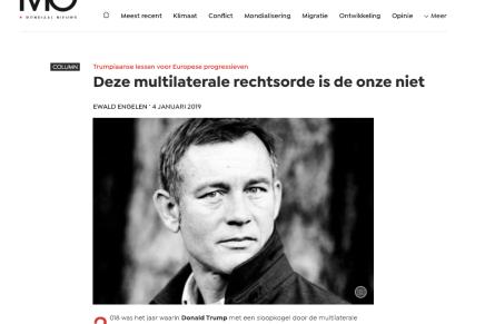 Trumpiaanse lessen voor Europese progressieven Deze multilaterale rechtsorde is de onze niet, Ewald Engelen, MO, 4 Januari 2019