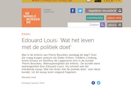 Edouard Louis: 'Wat het leven met de politiek doet' , De Wereld van Morgen, 8 jan 2019