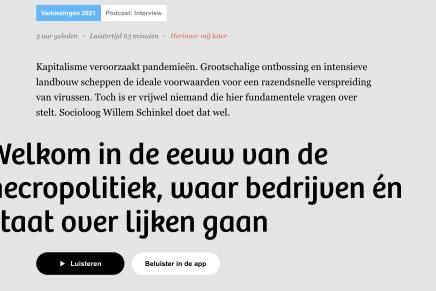 Welkom in de eeuw van de necropolitiek, waar bedrijven én staat over lijken gaan, Willem Schinkel interview Lex Bohlmeijer, De Correspondent, 13 maart 2021
