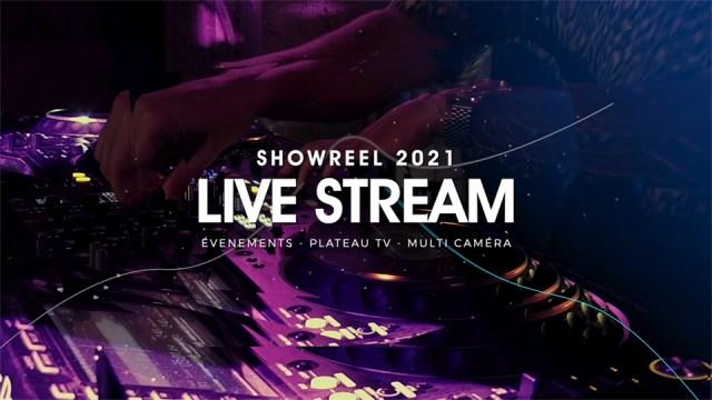 Showreel Live streaming et Captation en direct