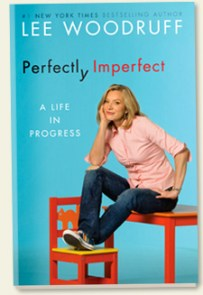 Perfectly Imperfect-Lee Woodruff