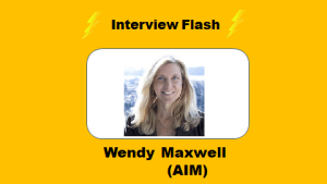 Interview Flash with Wendy Maxwell, the creator of the AIM