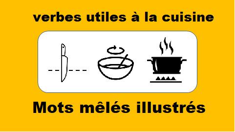 Verbes utiles à la cuisine – Mots mêlés illustrés