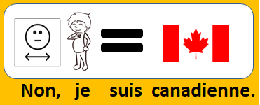 Non, je suis canadienne.