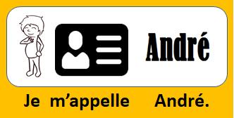 Je m'appelle André