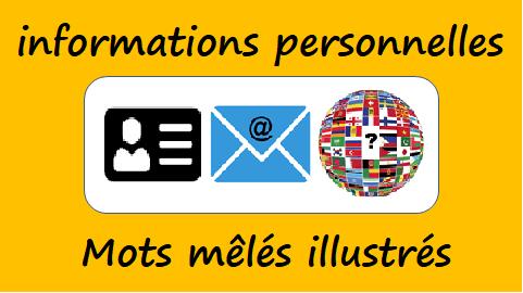 Informations personnelles – Mots mêlés illustrés