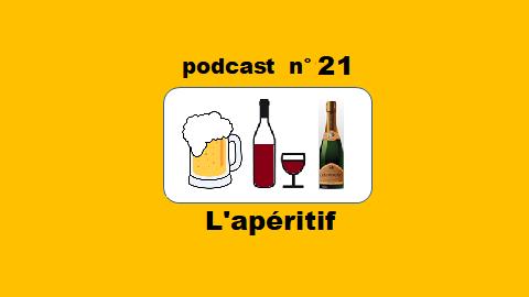L'apéritif – podcast 21 du Français illustré