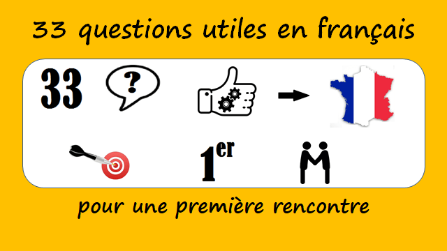33 useful French questions for a first meeting