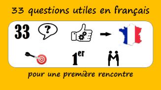 33 questions utiles en français pour une première rencontre