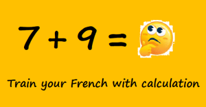 Train your French with calculation