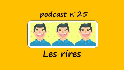 Les rires – podcast 25 du Français illustré
