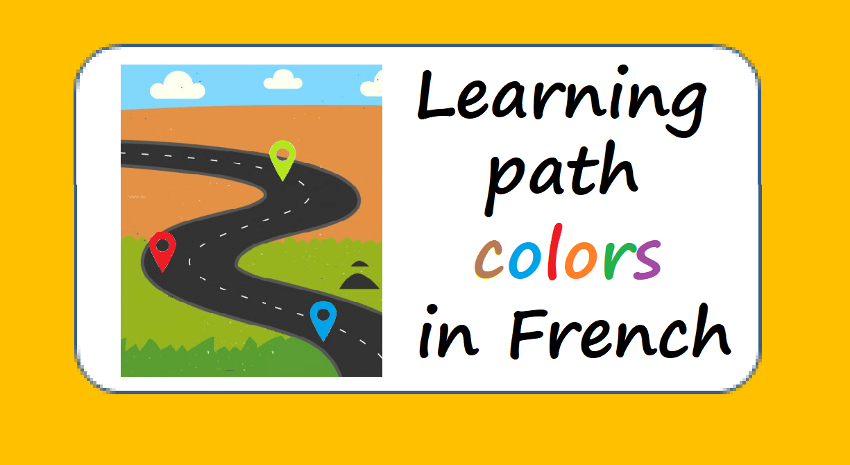 Colors in French, a learning path with the Français illustré