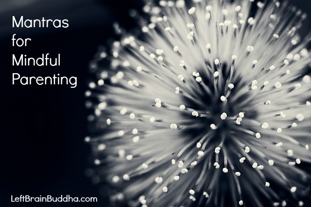 5 Mantras for Mindful Parenting
