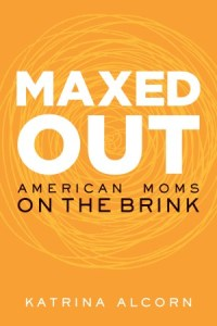 Maxed Out: Our Bodies, Ourselves, and The Personal Is Political
