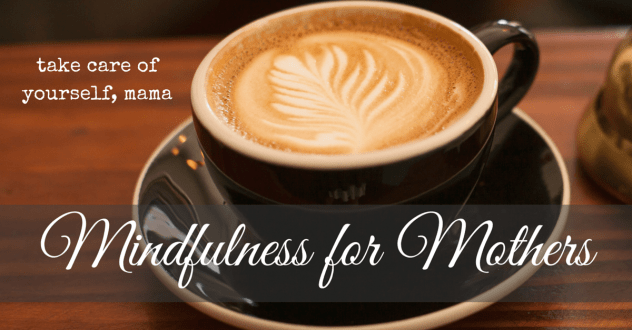 Mindfulness for Mothers (6)