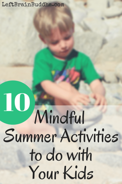 10 Mindful Summer Activities to Do With Your Kids - Left