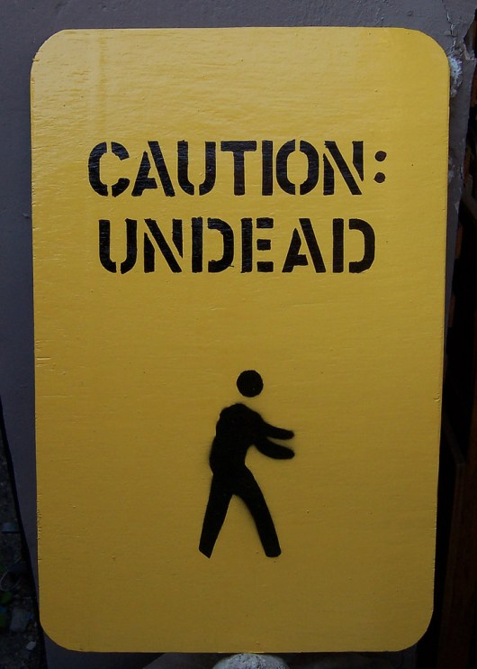 Caution: Undead - photo by postbear