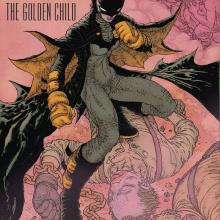 Dark Knight Returns the Golden Child