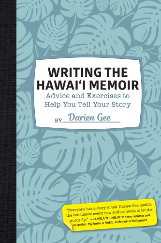 Writing the Hawaii Memoir by Darien Gee